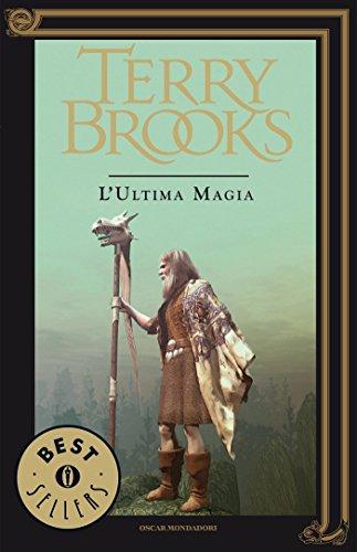 Livres audio gratuits m4b télécharger Il viaggio della Jerle Shannara - 3. L'ultima magia (Italian Edition) PDF
