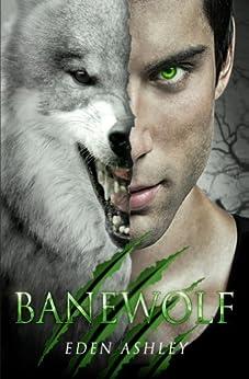 Banewolf (Dark Siren Book 2) by [Ashley, Eden]