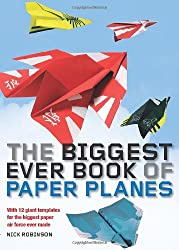The Biggest Ever Book of Paper Planes