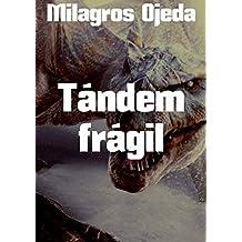 Tándem frágil (Spanish Edition)