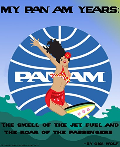 my-pan-am-years-the-smell-of-the-jet-fuel-and-the-roar-of-the-passengers-how-time-flies-especially-o