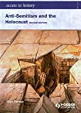 Access to History: Anti-Semitism and the Holocaust Second Edition