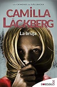 La bruja: Camilla Läckberg ha