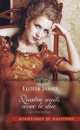 Les duchesses (Tome 8) - Quatre nuits avec le duc par Eloisa James