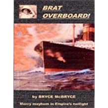 Brat Overboard