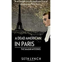 A Dead American In Paris: Volume 2 (Salazar)