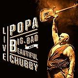 Big, Bad and Beautiful (Live)