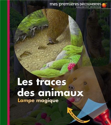Les traces des animaux par Claude Delafosse