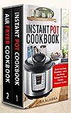 Instant Pot Cookbook: 2 Manuscripts - Instant Pot Cookbook, Air Fryer Cookbook (Special Appliances - Cookbooks) (English Edition)