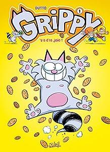 vignette de 'Grippy n° 1<br /> Y a d'la joie ! (Olivier DUTTO)'