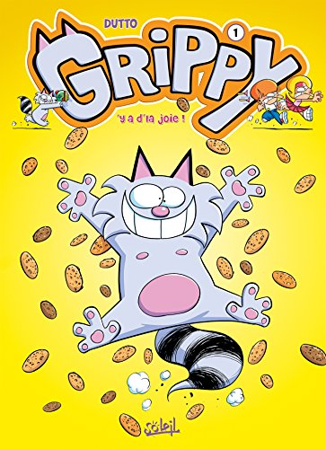 Grippy T01 : Y'a d'la joie ! (French Edition)
