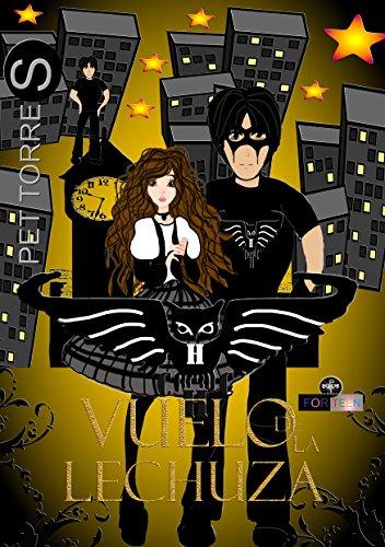 Lechuza Negra: Vuelo de la Lechuza ( Versión ilustrada) por Pet TorreS
