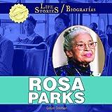 Rosa Parks (Life Stories / Biografias)