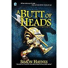 A Butt of Heads (Robot vs Dragons Book 2)