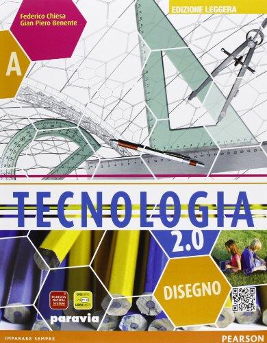 Tecnologia 2.0. Ediz. leggera gialla. Con espansione online. Per la Scuola media