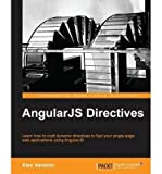 [(AngularJS Directives * * )] [Author: Alex Vanston] [Sep-2013]