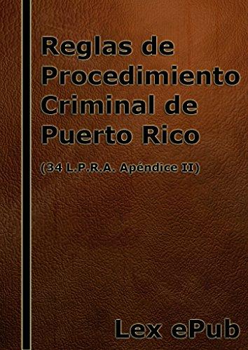 Reglas de Procedimiento Criminal: (34 L.P.R.A. Ap. II)