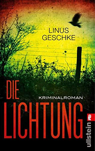 Die Lichtung: Kriminalroman (Jan-Römer-Krimi 1) (Tragen 80er Jahre)