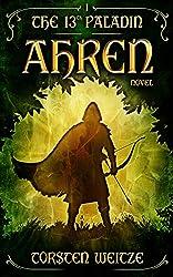 Ahren: The 13th Paladin (Volume I) (English Edition)