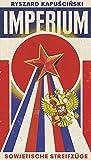 Imperium: Sowjetische Streifzüge (Extradrucke der Anderen Bibliothek, Band 11) bei Amazon kaufen