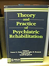 Theory and Practice of Psychiatric Rehabilitation