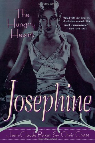 Josephine Baker: The Hungry Heart 1st (first) Cooper Square Pr Edition by Baker, Jean-Claude, Chase, Chris published by Cooper Square Press (2001)