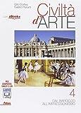 Civiltà d'arte. Per le Scuole superiori. Con e-book. Con espansione online: 4