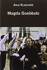 Magda Goebbels - Approche d'une vie d'Anja Klabunde