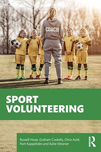 Sport volunteering / Russel Hoye... [et al.] | Hoye, Russell