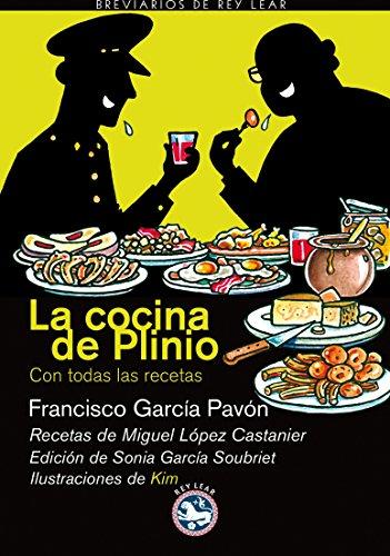Cocina De Plinio,La (Breviarios de Rey Lear) por Francisco García Pavón