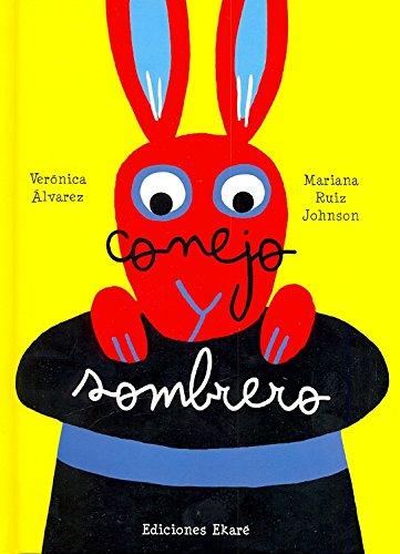 Conejo y Sombrero por Veronica Alvarez