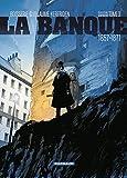 La Banque - Tome 3 (French Edition)