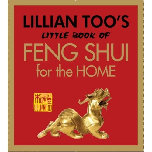 Lillian Too's Little Book of Feng Shui for the Home by Lillian Too (2008-11-21)