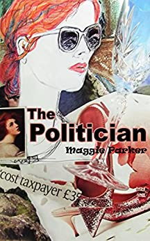 The Politician by [Parker, Maggie]