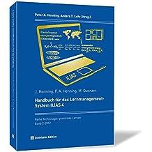 Handbuch für das Lernmanagement-System ILIAS 4 (Technologie-gestütztes Lernen)