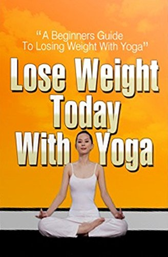 Lose Weight Today With Yoga (English Edition) eBook: Czader ...