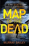 Map of the Dead: A modern mystery-thriller with an ancient Egyptian twist (An Alex MacLure thriller Book 1)