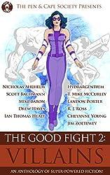 The Good Fight 2: Villains (English Edition)