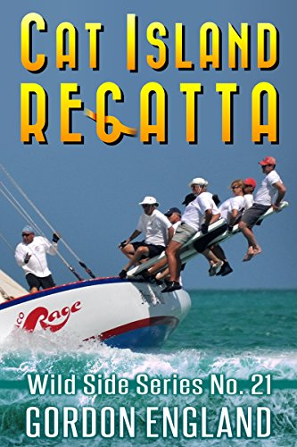 Cat Island Regatta - Wild Side Series No. 22 (English Edition) -