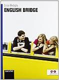 English bridge. Con espansione online. Per le Scuole superiori