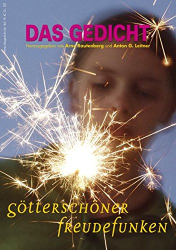 51WxLFabpjL - Das Gedicht. Zeitschrift /Jahrbuch für Lyrik, Essay und Kritik / DAS GEDICHT Bd. 19. Zeitschrift für Lyrik, Essay und Kritik: Götterschöner Freudefunken