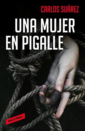 Una mujer en Pigalle (ROJA Y NEGRA)