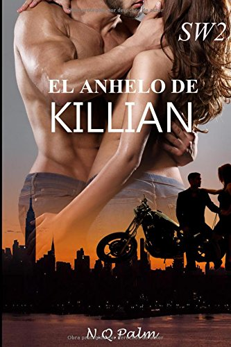 El anhelo de Killian (Saga Security Ward)