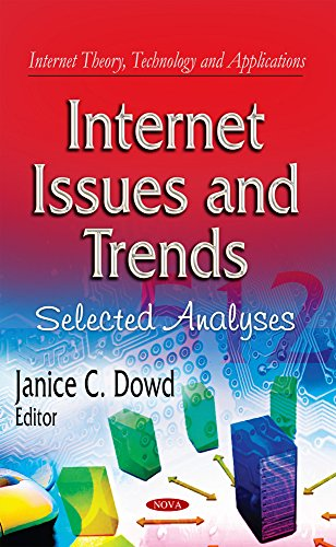 Internet Issues & Trends (Internet Theory, Technology and Applications)