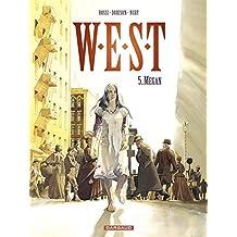 West, Tome 5 : Megan
