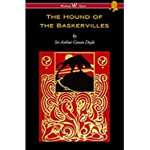 The Hound of the Baskervilles (Wisehouse Classics Edition)