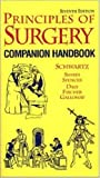 Principles of Surgery: Comprehensive Handbook (McGraw-Hill International Editions: Healthcare Series)