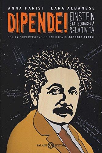 Dipende! Einstein e la teoria della relativit