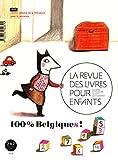 Telecharger Livres La revue des livres pour enfants 100 Belgiques (PDF,EPUB,MOBI) gratuits en Francaise