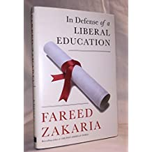 [(In Defense of a Liberal Education)] [Author: Fareed Zakaria] published on (May, 2015)
